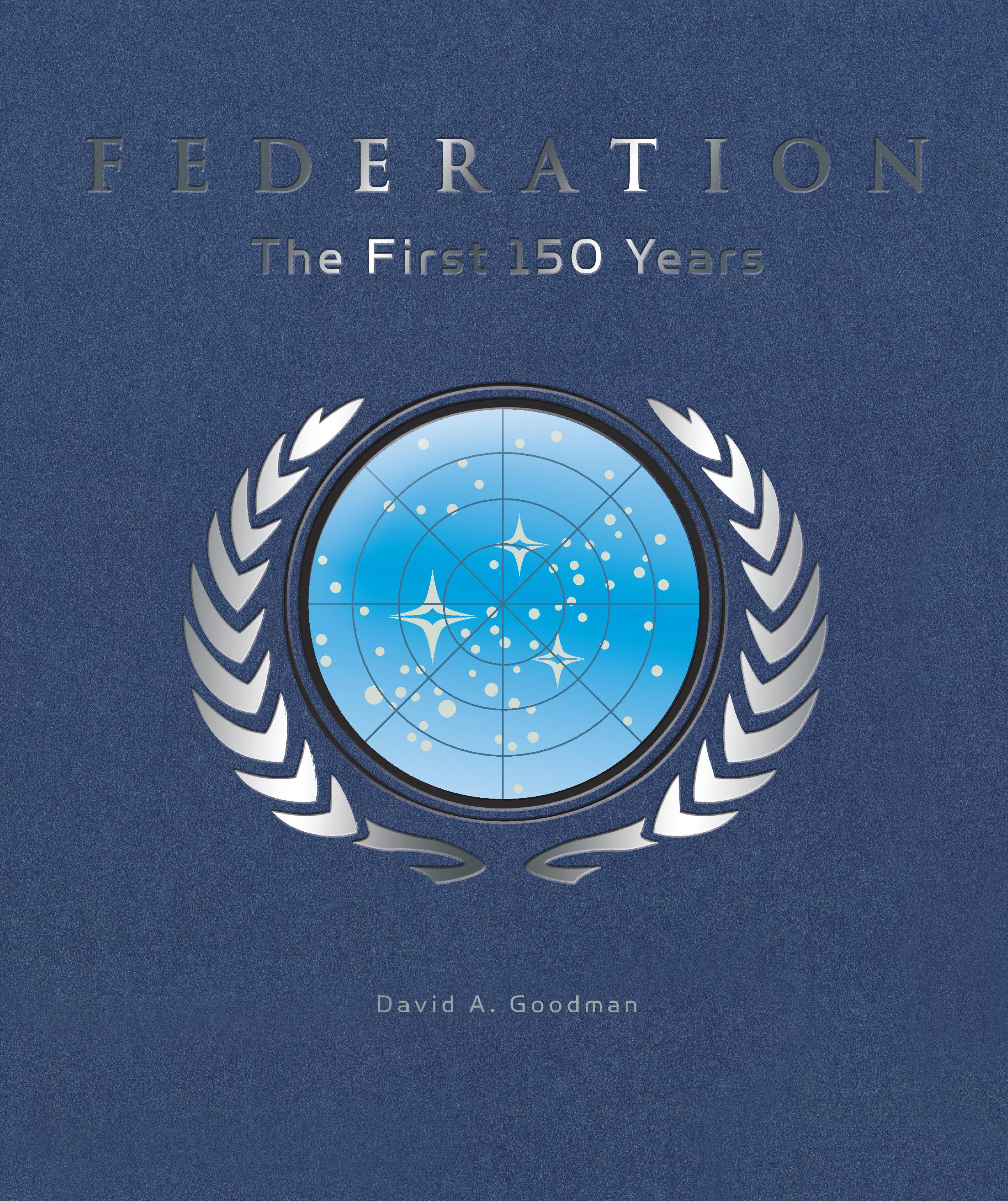 Pre Release Info On Star Trek Federation The First 150 Years